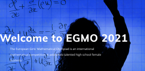 The Opening Ceremony of the European Girls' Mathematical Olympiad EGMO 2021